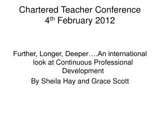 Chartered Teacher Conference 4th February 2012