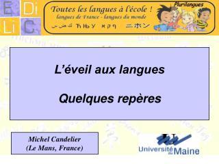 L'éveil aux langues  Quelques repères