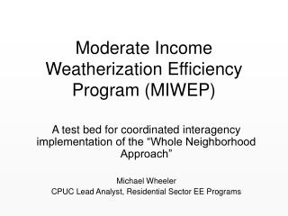 Moderate Income Weatherization Efficiency Program (MIWEP)