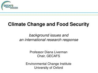 Climate Change and Food Security background issues and an international research response