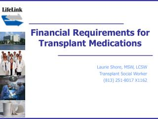 Financial Requirements for Transplant Medications