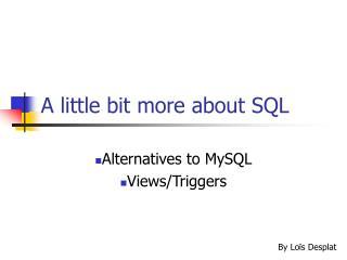 A little bit more about SQL