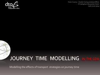 JOURNEY   TIME   MODELLING