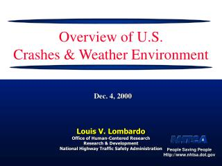 Overview of U.S.  Crashes  Weather Environment