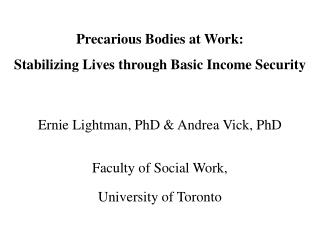 Precarious Bodies at Work: Stabilizing Lives through Basic Income Security