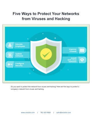 Five Ways to Protect Your Networks from Viruses and Hacking