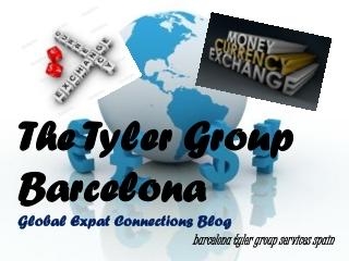 The Tyler Group Barcelona: Barcelona Valutawissel