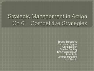 Strategic Management in Action Ch 6 – Competitive Strategies
