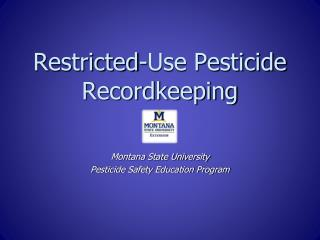 Restricted-Use Pesticide Recordkeeping