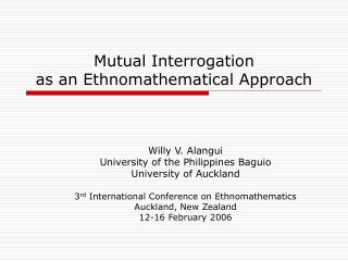Mutual Interrogation  as an Ethnomathematical Approach