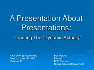 A Presentation About Presentations: