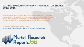 Global Speech-to-speech Translation Market 2012-2016