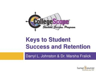 Keys to Student  Success and Retention