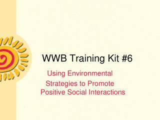 WWB Training Kit #6