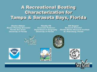 A Recreational Boating Characterization for  Tampa & Sarasota Bays, Florida