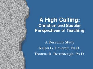 A High Calling: Christian and Secular Perspectives of Teaching