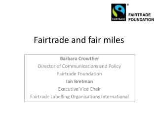 Fairtrade and fair miles