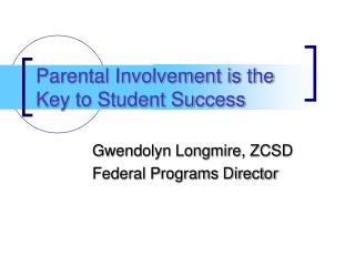 Parental Involvement is the Key to Student Success