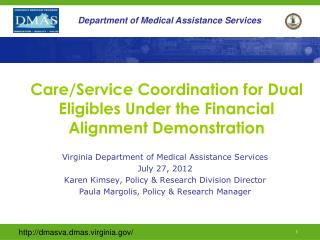Care/Service Coordination for Dual Eligibles Under the Financial Alignment Demonstration