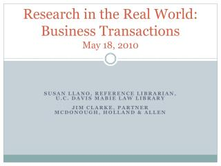 Research in the Real World:   Business Transactions May 18, 2010