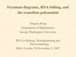 Feynman diagrams, RNA folding, and the transition polynomial
