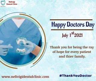 Happy Doctors Day 2021 - Best Dental Clinics in Bangalore - Nelivigi Dental