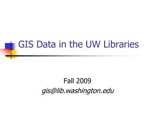 GIS Data in the UW Libraries