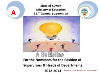State of Kuwait Ministry of Education E.L.T General Supervision