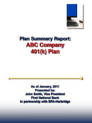 Plan Summary Report: ABC Company 401(k) Plan
