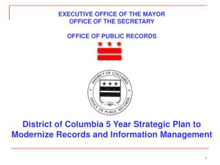 EXECUTIVE OFFICE OF THE MAYOR OFFICE OF THE SECRETARY OFFICE OF PUBLIC RECORDS