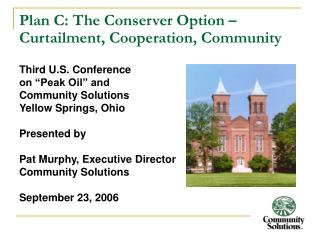 Plan C: The Conserver Option   Curtailment, Cooperation, Community
