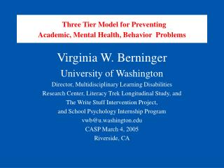 Three Tier Model for Preventing Academic, Mental Health, Behavior  Problems