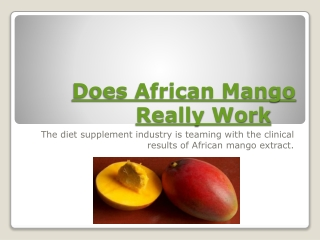 Does African mango really work?