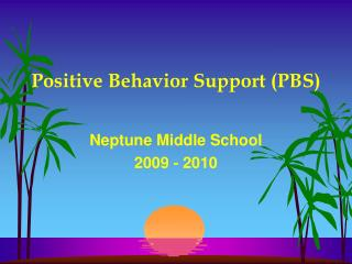 Positive Behavior Support PBS