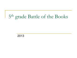5 th grade Battle of the Books