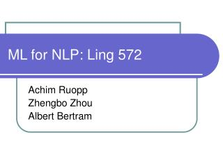 ML for NLP: Ling 572