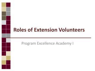 Roles of Extension Volunteers