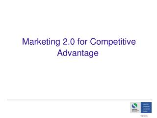 Marketing 2.0 for Competitive Advantage