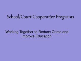 School/Court Cooperative Programs