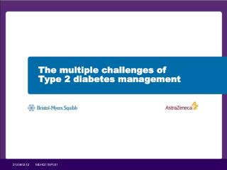 The multiple challenges of  Type 2 diabetes management