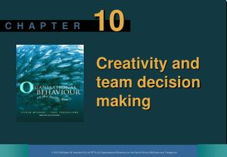Creativity and team decision making