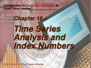 Chapter 16    Time Series Analysis and Index Numbers
