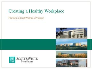 Creating a Healthy Workplace