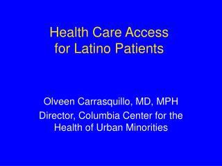Health Care Access  for Latino Patients