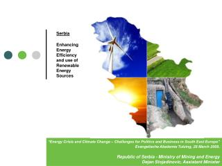 Serbia Enhancing Energy Efficiency and use of Renewable Energy Sources