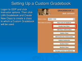 Setting Up a Custom Gradebook