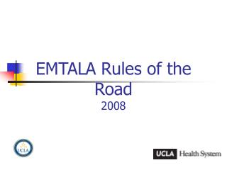 EMTALA Rules of the Road 2008
