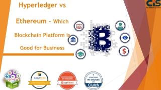 Hyperledger vs Ethereum – Which Blockchain Platform is Good for Business