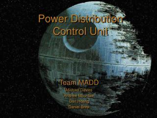 Team MADD Michael Davies Andrew Mountain Dan Hoang Daniel Brink
