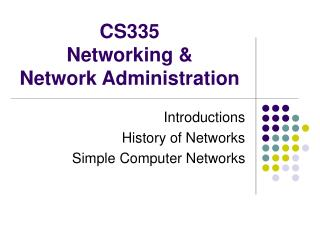 CS335  Networking & Network Administration